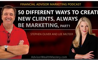 50 Different Ways to Create New Clients, with Lee Milteer